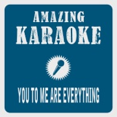 [Download] You to Me Are Everything (Karaoke Version) [Originally Performed By Real Thing] MP3