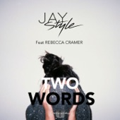 Two Words (Remixes) [feat. Rebecca Cramer] - EP