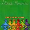 pochette album Patrick Hernandez - Born to Be Alive (Mix 79) - Single