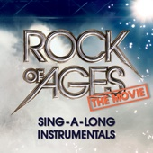 Rock of Ages the Movie: Sing-a-Long Instrumentals (Karaoke Version)