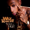 Make It Hot (Radio Edit) - Single, Wiz Khalifa