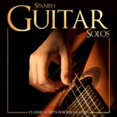 Spanish Guitar Solos. Classical Hits for Relaxation