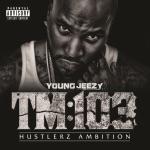 TM:103 Hustlerz Ambition (Deluxe Version)