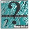 Imagem em Miniatura do Álbum: Please Don't Go - EP