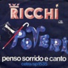 Penso sorrido e canto / Sinceramente [Digital 45] - Single, Ricchi & Poveri