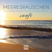 Meeresrauschen (sanft) - Als Einschlafhilfe, für Wellness, Entspannung, Massage, Meditation - Gemafrei