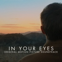 In Your Eyes - Official Soundtrack