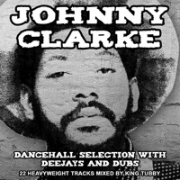 Dancehall Selection With Deejays And Dubs Johnny Clarke Mp3