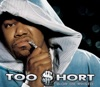 Too hort - Blow the Whistle