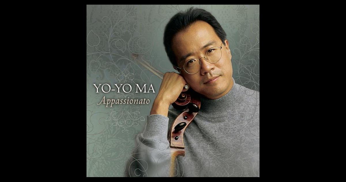 Citaten Yo Yo Ma : Yo ma appassionato by on apple music