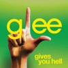 Gives You Hell (Glee Cast Version) - Single, Glee Cast