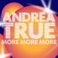 Andrea True More, More, More