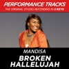 Broken Hallelujah (Performance Tracks) - EP, Mandisa