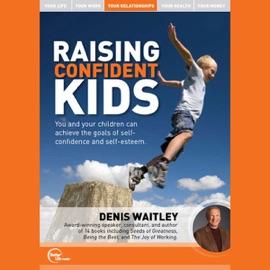 Raising Confident Kids (Live) - Denis Waitley mp3 listen download