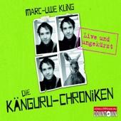 Marc-Uwe Kling - Die Känguru-Chroniken: Live und ungekürzt  artwork