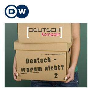Deutsch - warum nicht? Часть 2 | Учить немецкий | Deutsche Welle