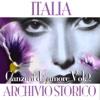 Italia archivio storico - Canzoni d'amore, Vol. 2