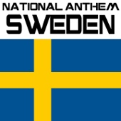 National Anthem Sweden (Du Gamla, Du Fria)