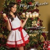 Something Sweet For the Holidays - EP, Megan Nicole