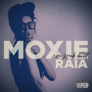 Moxie Raia - How To Feel