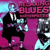 Relaxing Blues Masterpieces