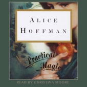 Alice Hoffman - Practical Magic (Unabridged)  artwork