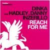 Reach for Me (Dimitri Vangelis & Wyman Remix) [feat. Hadley & Danny Inzerillo]