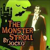 The Monster Stroll - Jocko