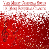 Very Merry Christmas Songs - 100 Most Essential Classics