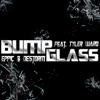 Bump Glass - Single, Destorm, Eppic & Tyler Ward