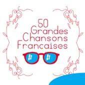 50 Grandes chansons françaises
