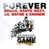 Forever - Single, Drake, Kanye West, Lil Wayne & Eminem