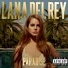 Paradise, Lana Del Rey