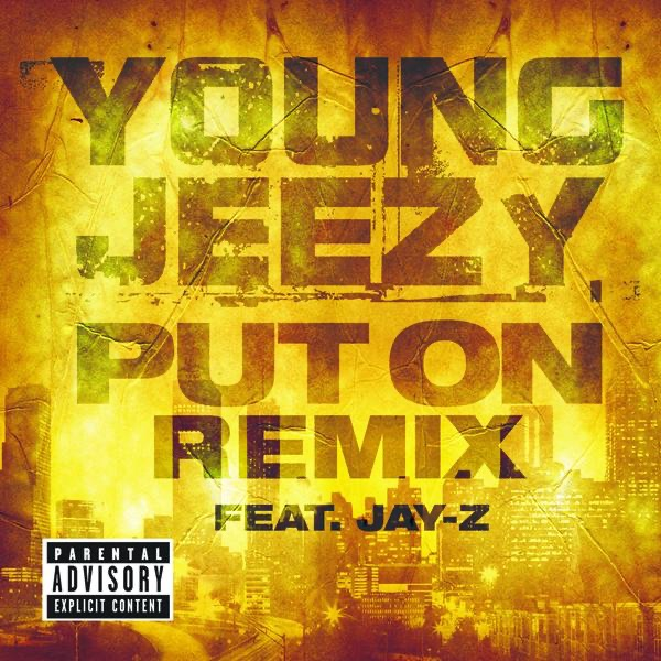 Put On Remix feat JAY-Z - Single Young Jeezy  JAY Z CD cover