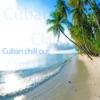 Cuban Chill Out, Joel Hierrezuelo