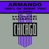Armando - 100% Of Disin You