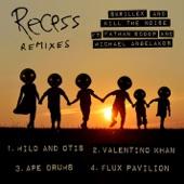Recess Remixes - EP
