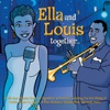 Ella and Louis Together, Ella Fitzgerald & Louis Armstrong