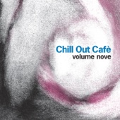 Chill Out Cafè, Vol. 9