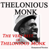 The Very Best of Thelonious Monk (Remastered Version)