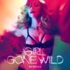 Girl Gone Wild (Remixes) ジャケット写真