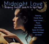Midnight Love: Sensuous Smooth Jazz At Its Very Best - Various Artists