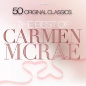 The Best of Carmen Mcrae - 50 Original Classics