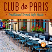 Club de Paris: Traditional French Cafe Music