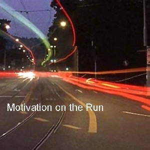 Motivation on the Run