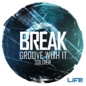 Groove with It / Soldier - Single cover art