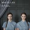 Buy Ritual by White Lies on iTunes (另類音樂)
