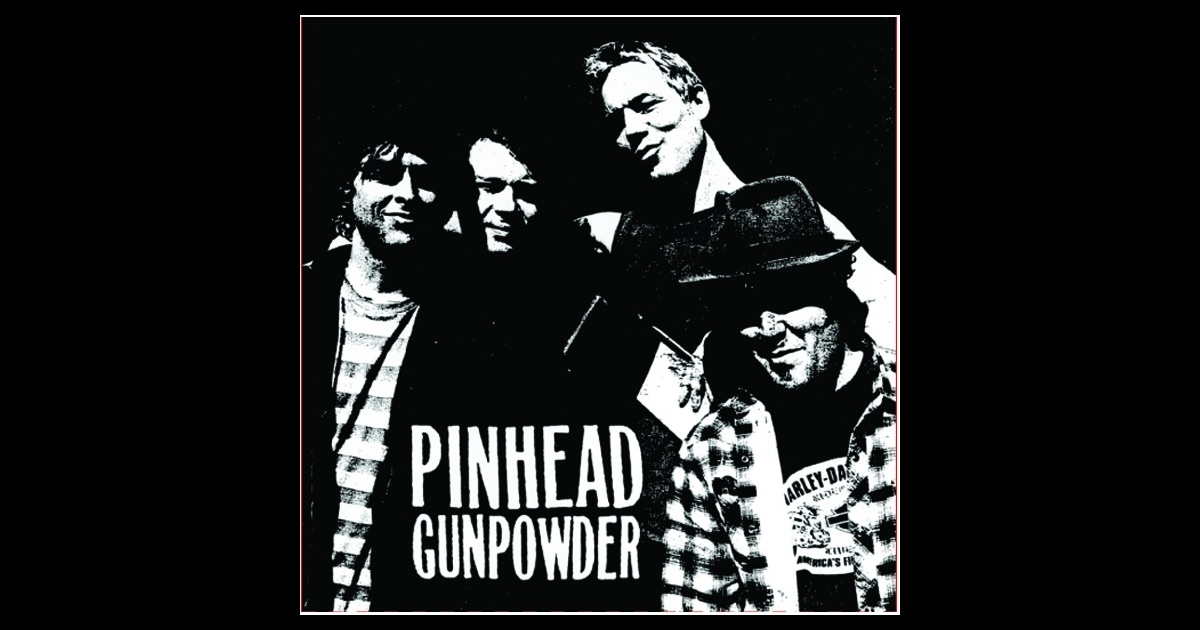 Pinhead Gunpowder on Apple Music