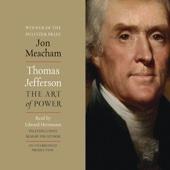 Jon Meacham - Thomas Jefferson: The Art of Power (Unabridged)  artwork