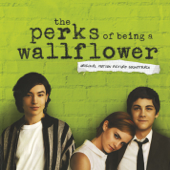 The Perks of Being a Wallflower (Original Motion Picture Soundtrack)
